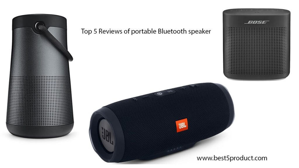 Best Portable Bluetooth Speaker Top 5 Reviews Of Portable Bluetooth Speaker Best Product Reviews Top Rated Five Product With Best Quality